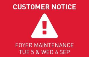 Customer Notice: Foyer Maintenance