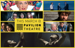 March Must-Sees At Pavilion