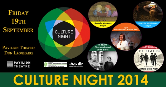 Culture Night 2014 at Pavilion Theatre Dún Laoghaire