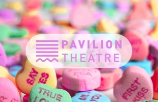 Love is in the air at Pavilion Theatre