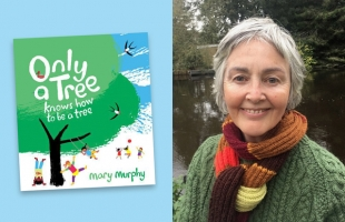 Only A Tree: Story & Art Workshop with Mary Murphy