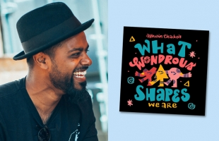 What Wondrous Shapes with Ashwin Chacko