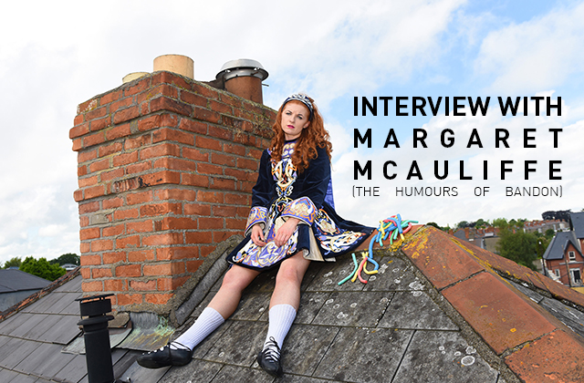 Interview with Margaret McAuliffe (The Humours of Bandon)