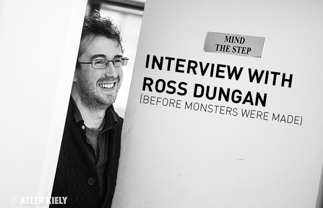Interview with Ross Dungan (Before Monsters Were Made)